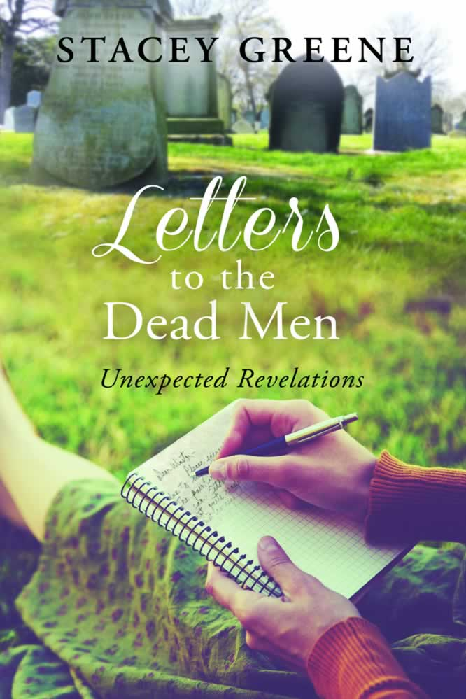 Letters to the Dead Men - Stacey Greene